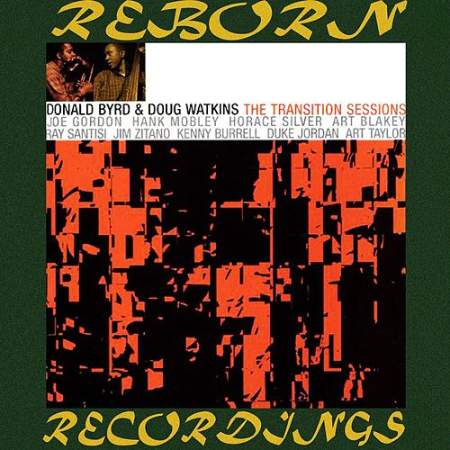 The Transition Sessions  (HD Remastered) by Donald Byrd