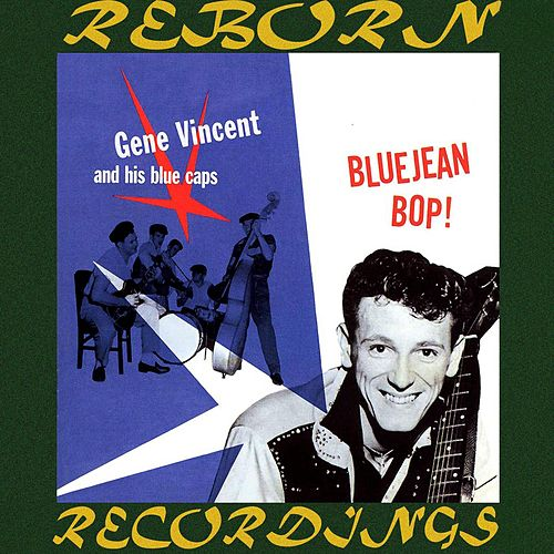 Bluejean Bop (HD Remastered) by Gene Vincent