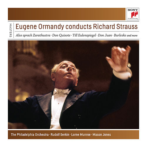 Eugene Ormandy Conducts Richard Strauss by Eugene Ormandy
