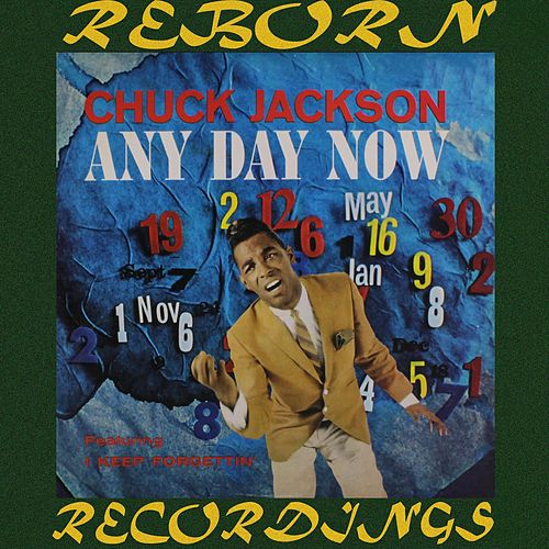 Any Day Now [Compilation] (HD Remastered) de Chuck Jackson