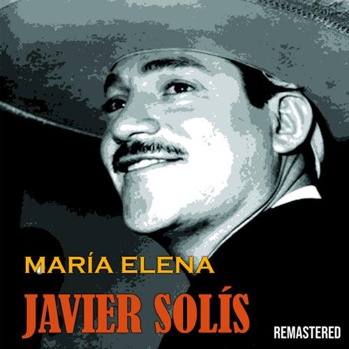 María Elena (Remastered) de Javier Solis