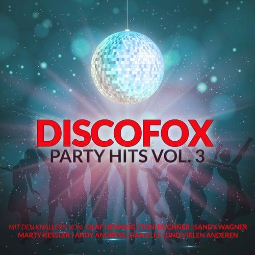 Discofox Party Hits, Vol. 3 van Various Artists