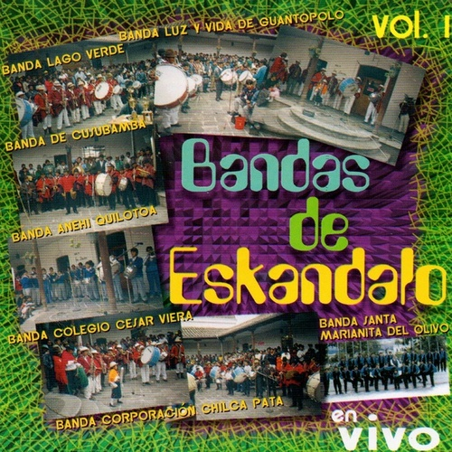Bandas de Eskandalo, Vol. 1 by German Garcia