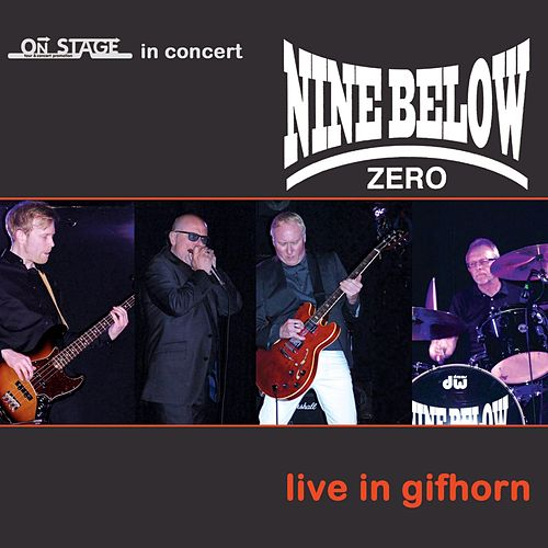 Live In Gifhorn de Nine Below Zero