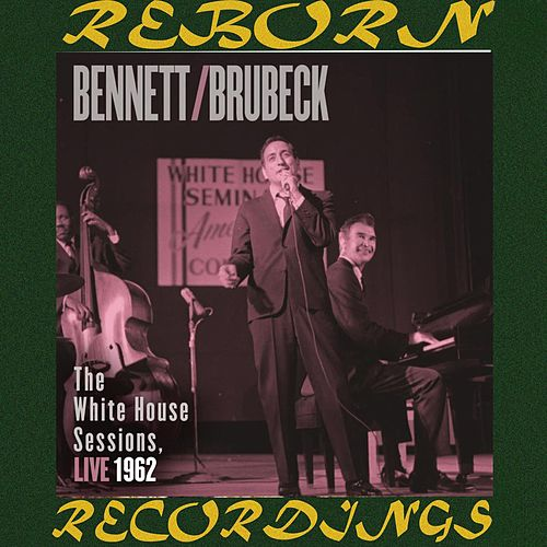 The White House Sessions, Live 1962 (HD Remastered) von Tony Bennett