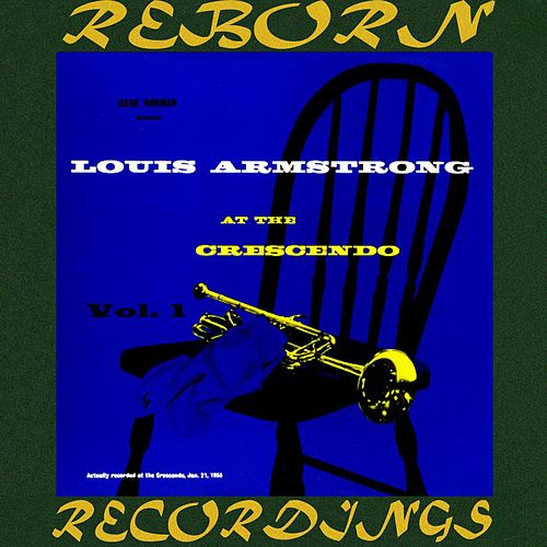 At The Crescendo Vol. 1 (HD Remastered) by Louis Armstrong