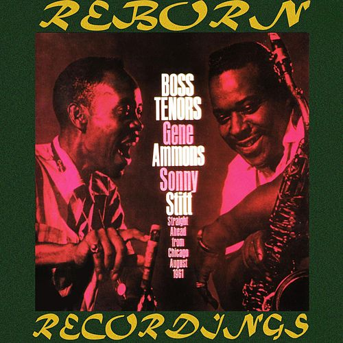 Boss Tenors, Straight Ahead From Chicago August 1961 (HD Remastered) by Gene Ammons