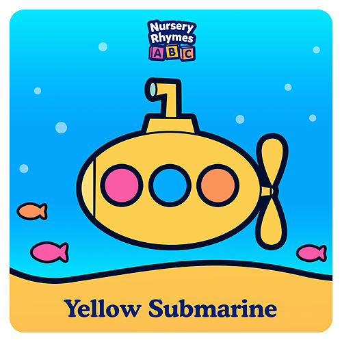 Yellow Submarine by Nursery Rhymes ABC