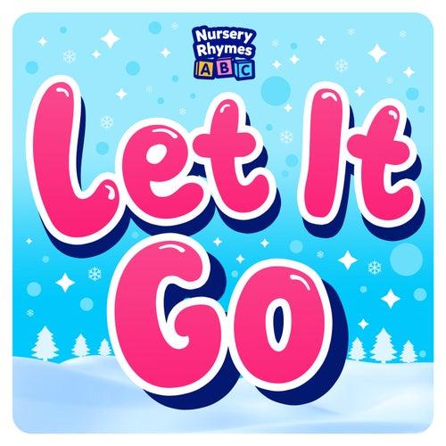 Let It Go (From 'Frozen') de Nursery Rhymes ABC