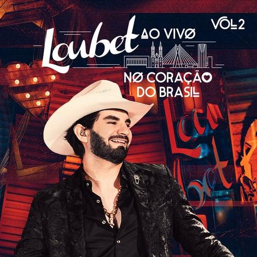 Ao Vivo no Coração do Brasil (Vol. 2) de Loubet