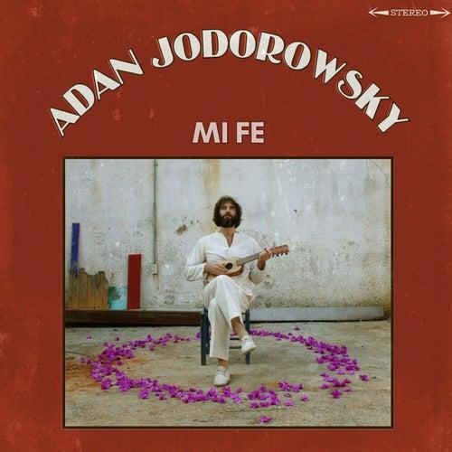 Mi Fe de Adan Jodorowsky
