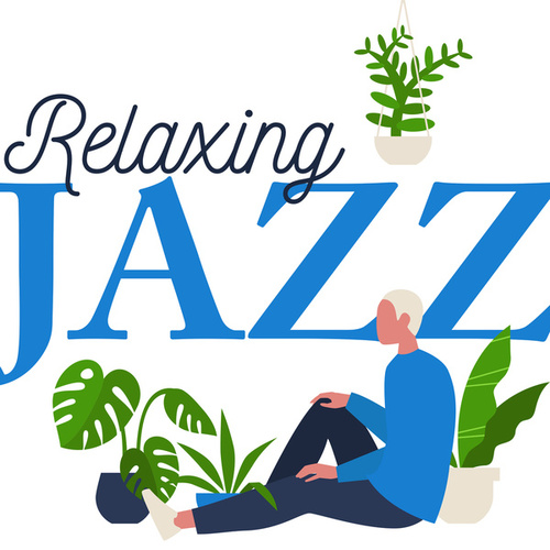 Relaxing Jazz di Various Artists