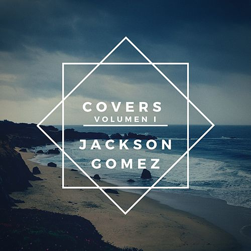 Covers Volumen I de Jackson Gomez