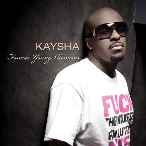 Forever Young Remixes de Kaysha