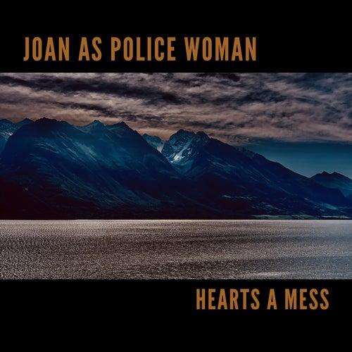 Hearts A Mess de Joan As Police Woman