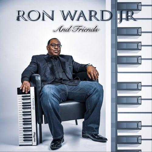 Ron Ward Jr. and Friends de Ron Ward Jr.