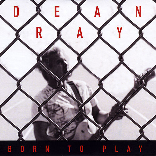 Born to Play von Dean Ray