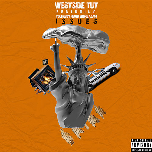 Issues by Westside Tut