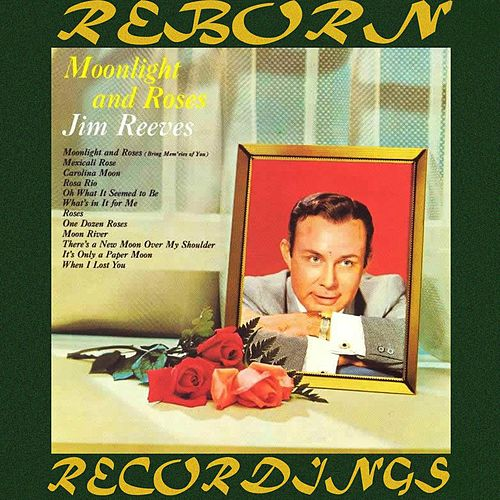 Moonlight and Roses (HD Remastered) by Jim Reeves