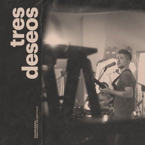 Tres Deseos (Sesiones de Estudio) by Churupaca