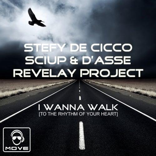 I Wanna Walk (To the Rhythm of Your Heart) von Stefy De Cicco