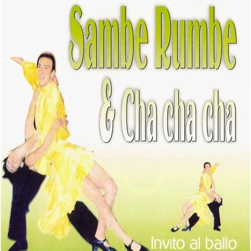 Sambe, Rumbe y Cha Cha Cha, Vol. 2 by Various Artists