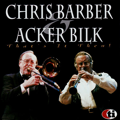 That's It Then! di Chris Barber