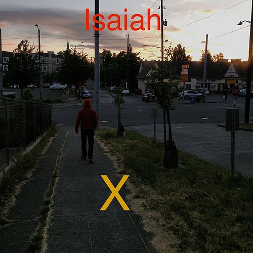 X by Isaiah