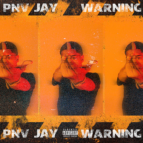 Warning by PNV Jay