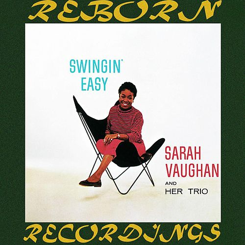 Swingin' Easy (Expanded, HD Remastered) by Sarah Vaughan