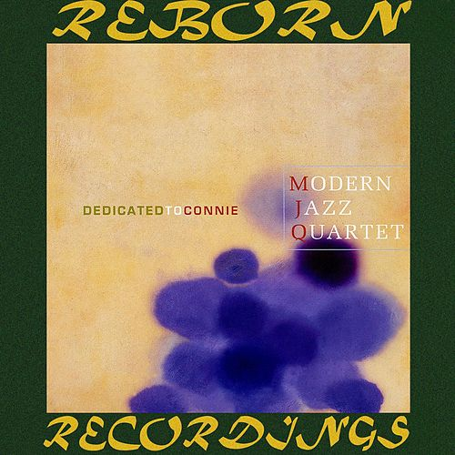 Dedicated to Connie (HD Remastered) de Modern Jazz Quartet