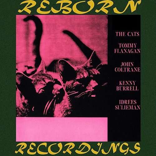 The Cats (Prestige 50th Anniversary, HD Remastered) by Tommy Flanagan
