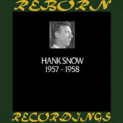 In Chronology 1957-1958 (HD Remastered) by Hank Snow