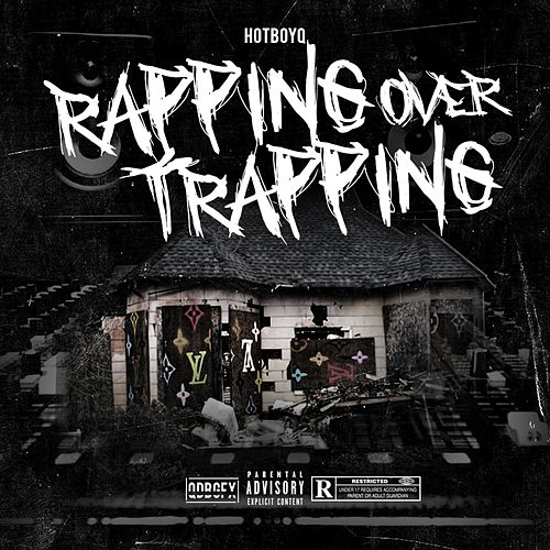 Rapping Over Trapping von Hotboy Q