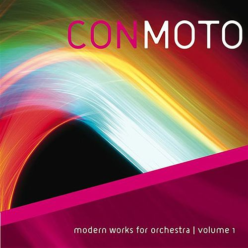 Con Moto: Modern Works for Orchestra, Vol. 1 de Various Artists