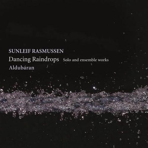 Rasmussen: Dancing Raindrops by Various Artists