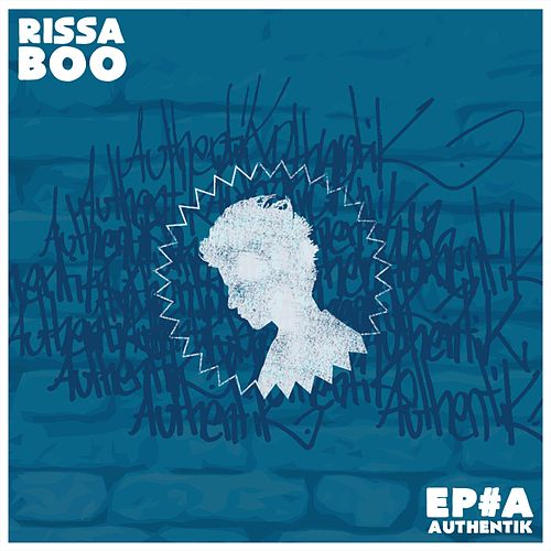 EP #A Authentik by Rissa Boo