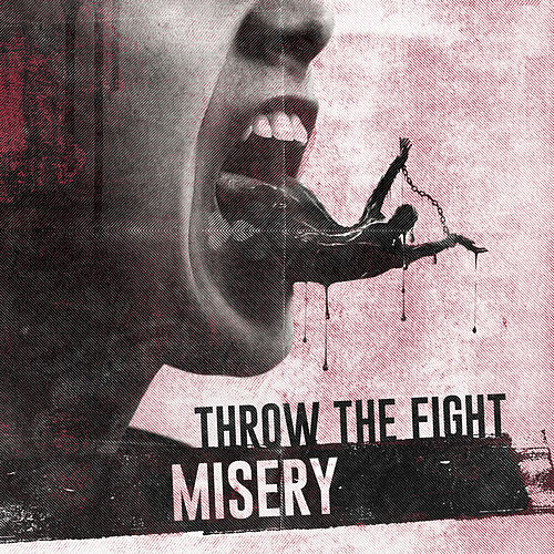 Misery de Throw The Fight