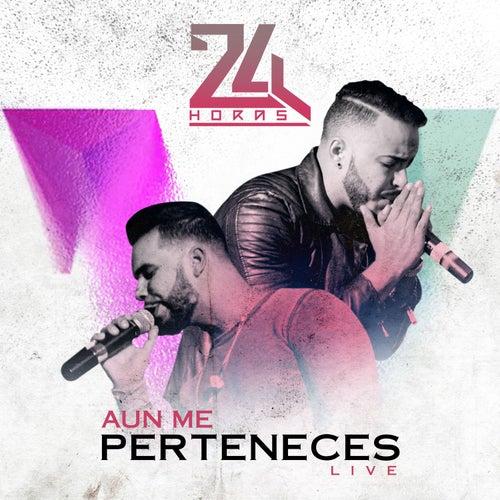 Aun Me Perteneces (Live) de 24 Horas