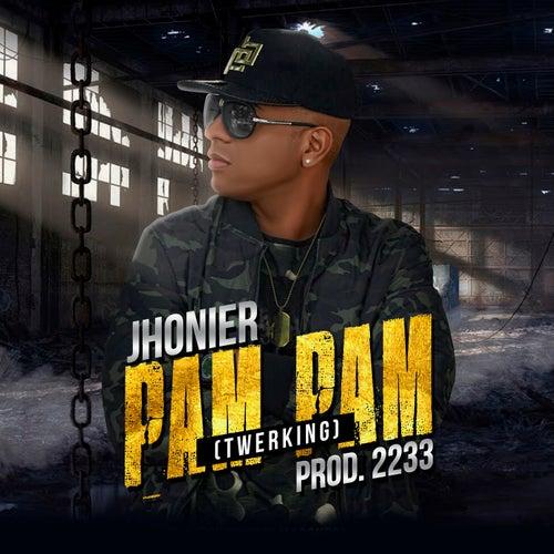 Pam Pam (Twerking) by Jhonier El Mas Que Compone