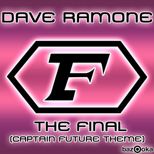 The Final (Captain Future Theme) von Dave Ramone