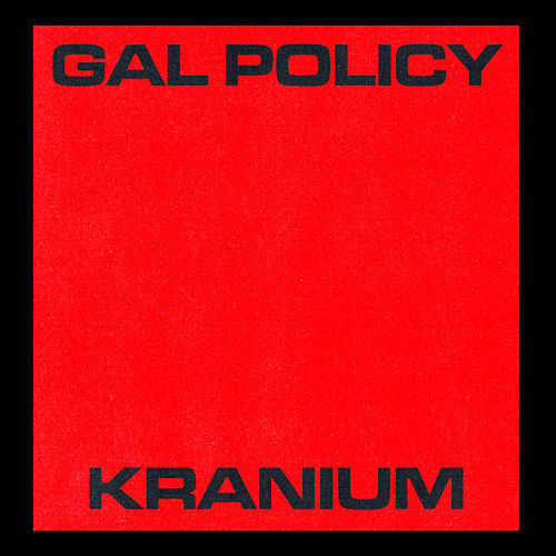 Gal Policy by Kranium