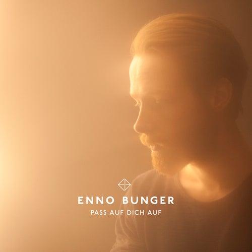 Pass auf dich auf (Akustik Version) by Enno Bunger