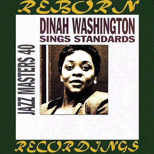 Jazz Masters 4, Dinah Washington Sings Standards (HD Remastered) von Dinah Washington