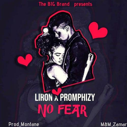 No Fear by Liron