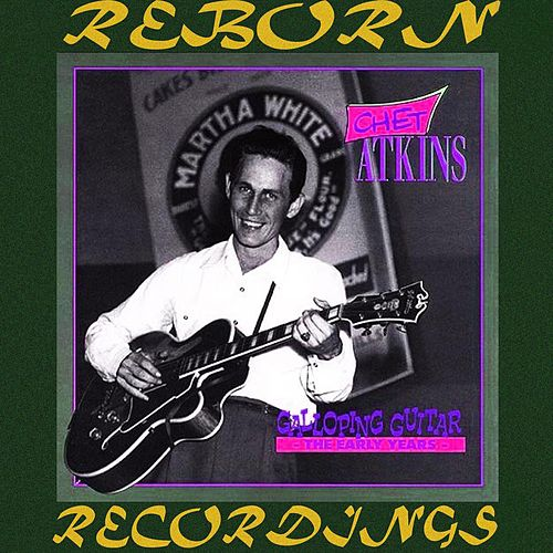 Galloping Guitar The Early Years Galloping Guitar The Early Year Vol.4 (HD Remastered) von Chet Atkins