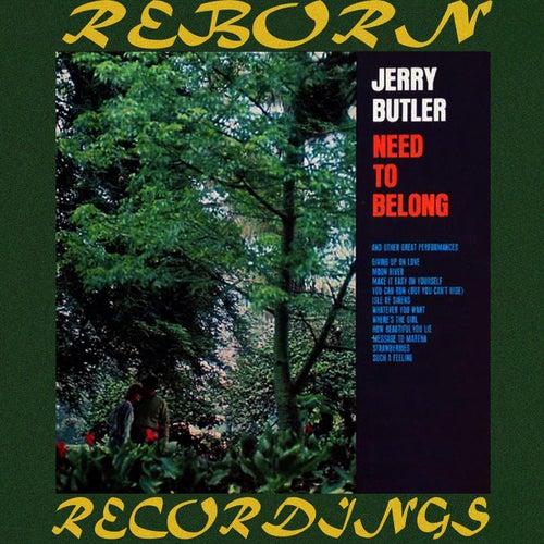 Need to Belong (HD Remastered) de Jerry Butler