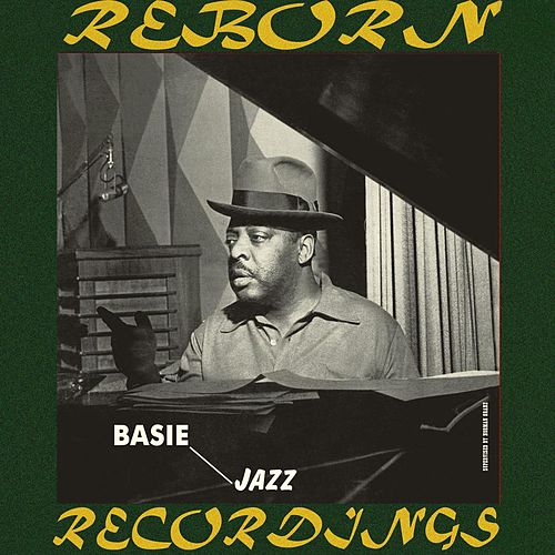 Basie Jazz (HD Remastered) by Count Basie