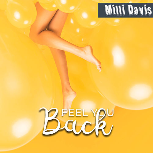 Feel You Back de Milli Davis