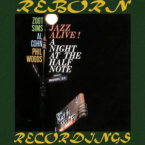Jazz Alive! A Night At The Half Note (HD Remastered) von Zoot Sims